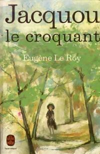 Jacquou le croquant - Eugène Le Roy – Livre d'occasion