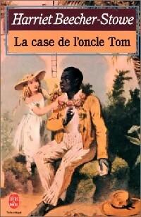 La case de l'oncle Tom - Harriet Beecher-Stowe – Livre d'occasion