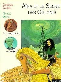 La fille des étoiles Tome II : Aïna et le secret des Oglonis - Christian Grenier – Livre d'occasion