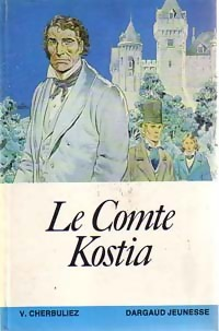 Le comte Kostia - Victor Cherbuliez – Livre d'occasion