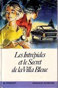 Les Intrépides et le secret de la villa bleue - Maurice Périsset – Livre d'occasion