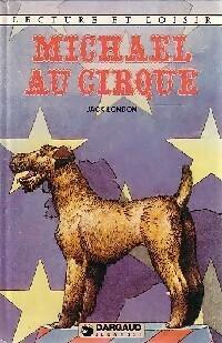 Michaël au cirque - Jack London – Livre d'occasion