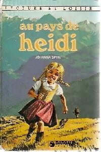 Au pays de Heïdi - Johanna Spyri – Livre d'occasion
