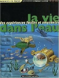 La vie dans l'eau - Pascal Desjours – Livre d'occasion