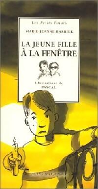 La jeune fille à la fenêtre - Marie-Jeanne Barbier – Livre d'occasion