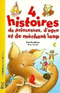 4 histoires de princesses, d'ogre et méchant loup - X – Livre d'occasion