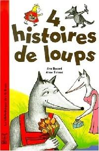 4 histoires de loups - Ann Rocard – Livre d'occasion