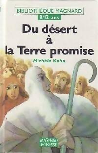 Du désert à la Terre promise - Michèle Kahn – Livre d'occasion