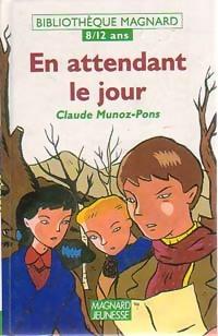 En attendant le jour - Claude Munoz-Pons – Livre d'occasion