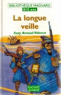 La longue veille - Suzy Arnaud-Valence – Livre d'occasion