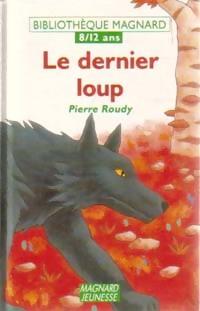 Le dernier loup - Pierre Roudy – Livre d'occasion