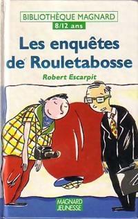 Les enquêtes de Rouletabosse - Robert Escarpit – Livre d'occasion