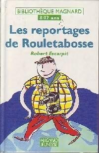 Les reportages de Rouletabosse - Robert Escarpit – Livre d'occasion