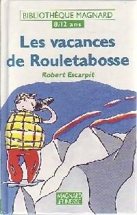 Les vacances de Rouletabosse - Robert Escarpit – Livre d'occasion