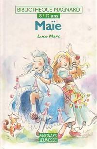 Maïe - Luce Marc – Livre d'occasion