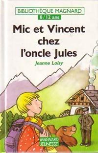 Mic et Vincent chez l'oncle Jules - Jeanne Loisy – Livre d'occasion