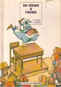 Un clown à l'école - Eveline Hasler – Livre d'occasion