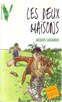 Les deux maisons - Jacques Cassabois – Livre d'occasion
