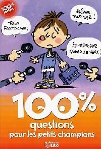 100% questions pour les petits champions - Sophie De Mullenheim – Livre d'occasion