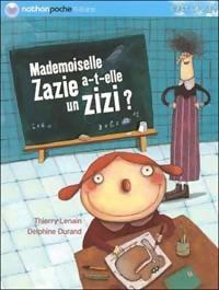 Mademoiselle Zazie a-t-elle un zizi ? - Thierry Lenain – Livre d'occasion