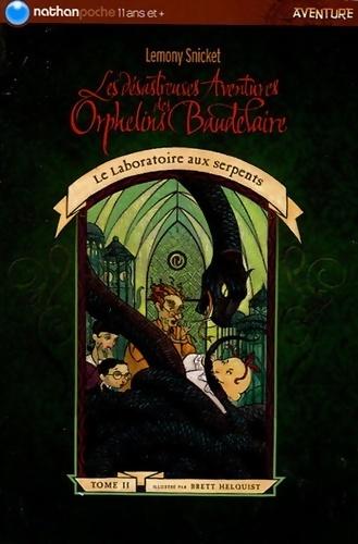 Les désastreuses aventures des enfants Baudelaire Tome II : Le laboratoire aux serpents - Lemony Snicket – Livre d'occasion