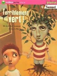 Terriblement vert ! - Hubert Ben Kemoun – Livre d'occasion