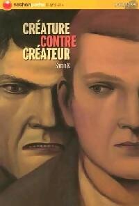 Créature contre créateur - Sarah K. – Livre d'occasion