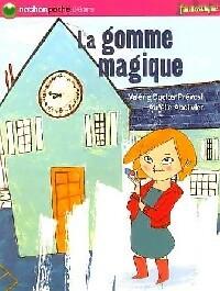La gomme magique - Valérie Duclos – Livre d'occasion
