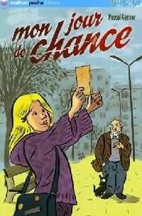 Mon jour de chance - Pascal Garnier – Livre d'occasion