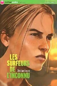 Les surfeurs de l'inconnu - Christian Grenier – Livre d'occasion