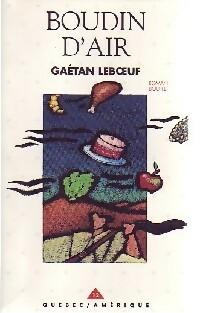 Boudin d'air - Gaétan Leboeuf – Livre d'occasion