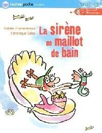 Le journal d'Andromaque Tome III : La sirène en maillot de bain - Nathalie Zimmermann – Livre d'occasion