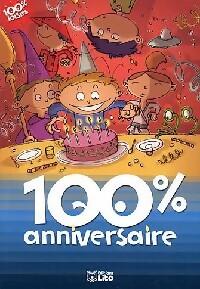100% anniversaire - Sophie De Mullenheim – Livre d'occasion