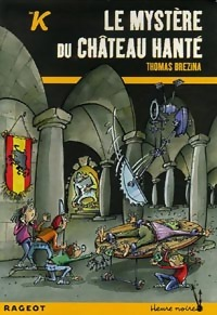 Le mystère du château hanté - Thomas Brezina – Livre d'occasion