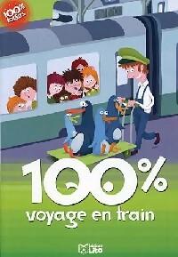 100% voyage en train - Sophie De Mullenheim – Livre d'occasion