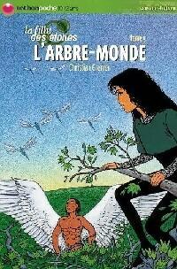 La fille des étoiles Tome V : L'arbre-monde - Christian Grenier – Livre d'occasion