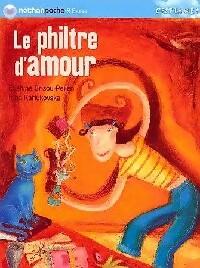 Le philtre d'amour - Evelyne Brisou-Pellen – Livre d'occasion