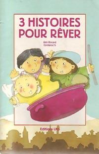 3 Histoires pour rêver - Ann Rocard – Livre d'occasion