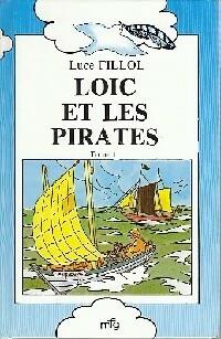 Loïc et les pirates - Luce Fillol – Livre d'occasion