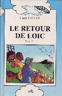 Le retour de Loïc Tome II - Luce Fillol – Livre d'occasion