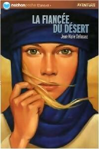 La fiancée du désert - Jean-Marie Defossez – Livre d'occasion