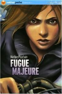 Fugue majeure - Martine Pouchain – Livre d'occasion