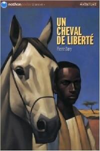 Un cheval de liberté - Pierre Davy – Livre d'occasion