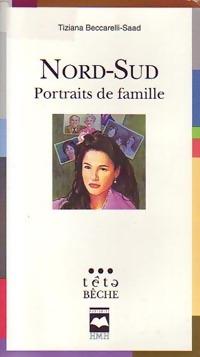 Nord-Sud : Portraits de famille - Marie-Angèle Beccarelli-Saad – Livre d'occasion
