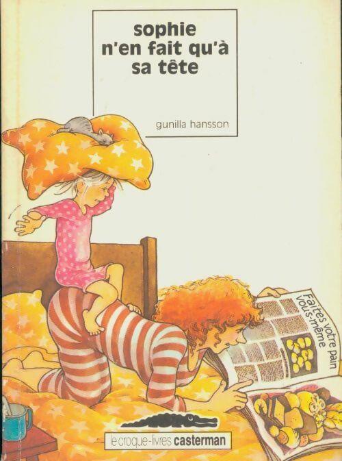 Sophie n'en fait qu'à sa tête - Gunilla Hansson – Livre d'occasion