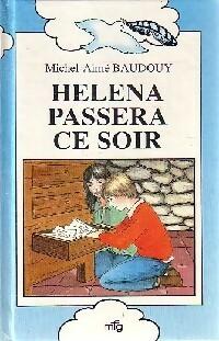 Helena passera ce soir - Michel-Aimé Baudouy – Livre d'occasion