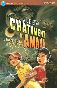 Le talisman maudit Tome I : Le châtiment d'Amana - Yves-Marie Clément – Livre d'occasion