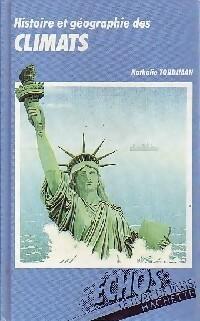 Histoire et géographie des climats - Nathalie Tordjman – Livre d'occasion