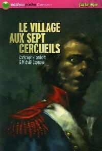 Le village aux sept cercueils - Christophe Lambert – Livre d'occasion