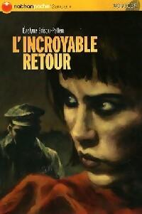 L'incroyable retour - Evelyne Brisou-Pellen – Livre d'occasion